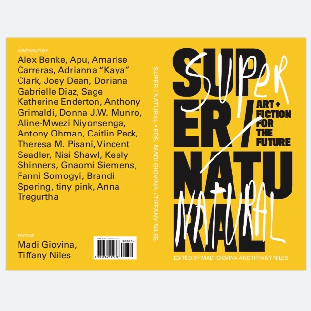 super / natural: Art & Fiction For The Future